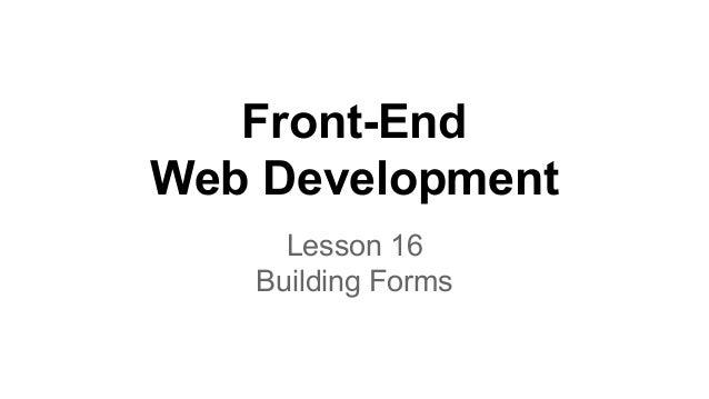 Front-End Web Development Lesson 16 Building Forms