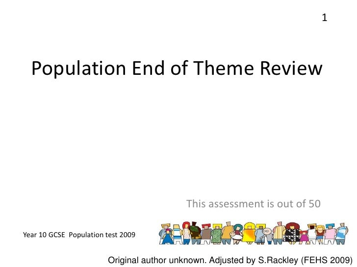 Population End of Theme Review<br />This assessment is out of 50<br />1<br />Original author unknown. Adjusted by S.Rackle...