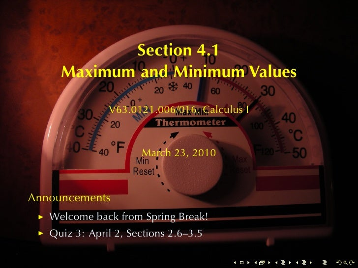Section4.1      MaximumandMinimumValues                 V63.0121.006/016, CalculusI                          March23...