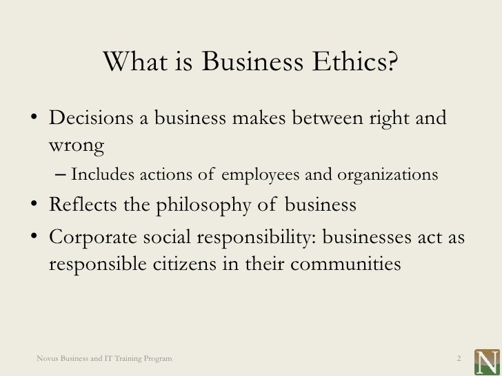 ethical and socially responsive business final Ethical and socially responsive business as general rule, you should avoid engaging in company business with a relative (by blood or marriage), a significant other or with another business in which another relative or significant other is involved.