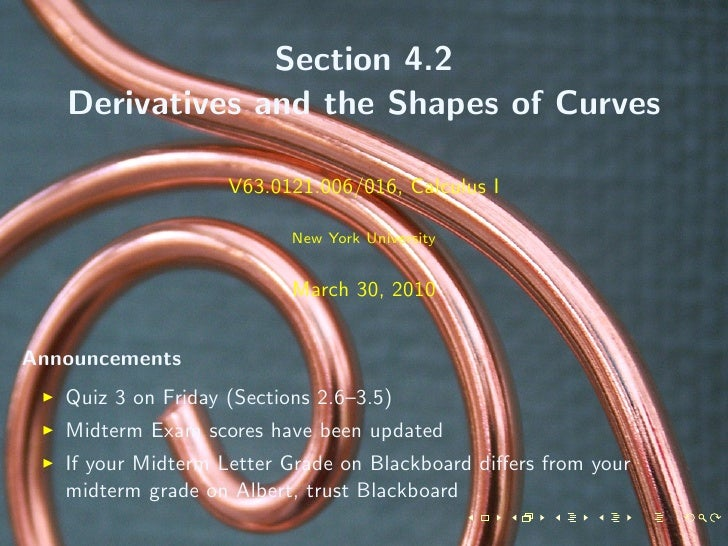 Section 4.2    Derivatives and the Shapes of Curves                      V63.0121.006/016, Calculus I                     ...