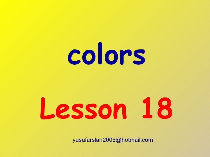 colors Lesson 18 [email_address]