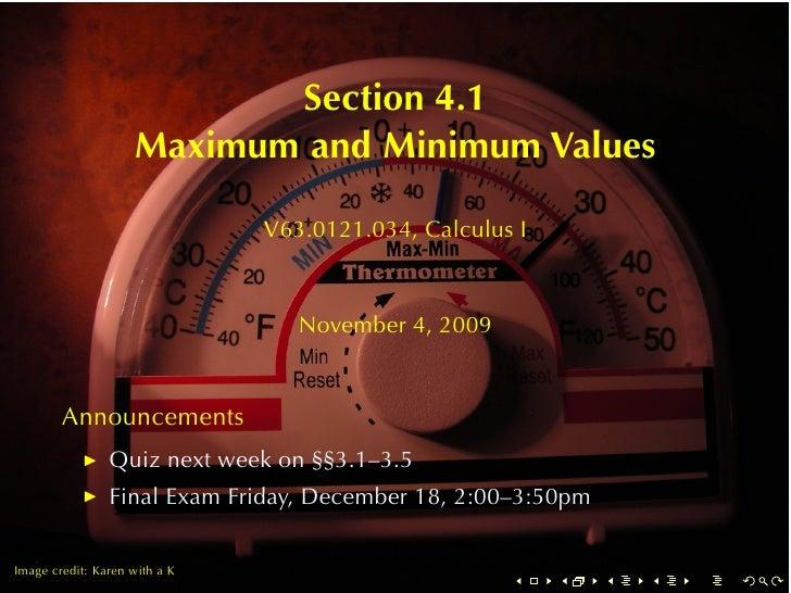 Section4.1                     MaximumandMinimumValues                                 V63.0121.034, CalculusI       ...