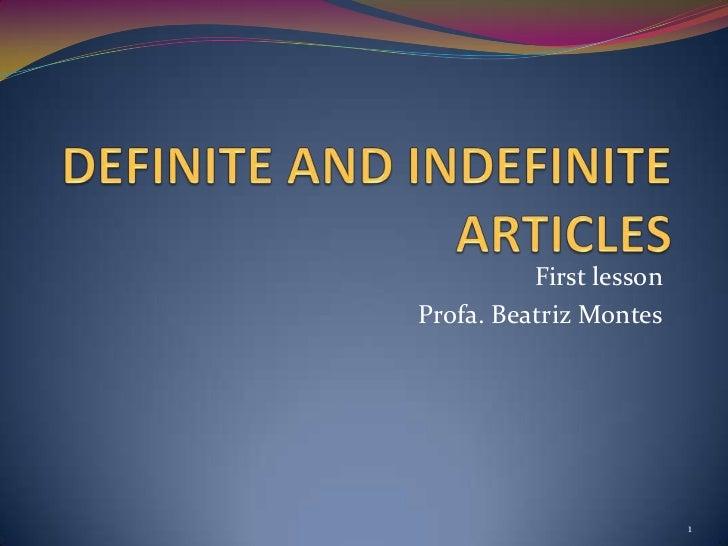 First lessonProfa. Beatriz Montes                         1