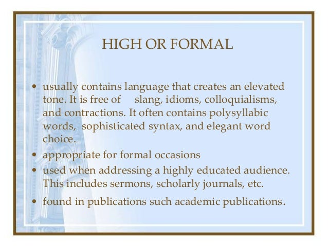 levels-types-of-diction-4-638 Sample Informal Essay Examples on example paragraph, good outros for, what is, level headings, already completed free, format example, already completed, words for,