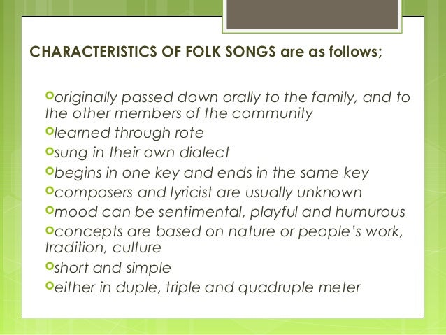 what are the characteristics of a folk song