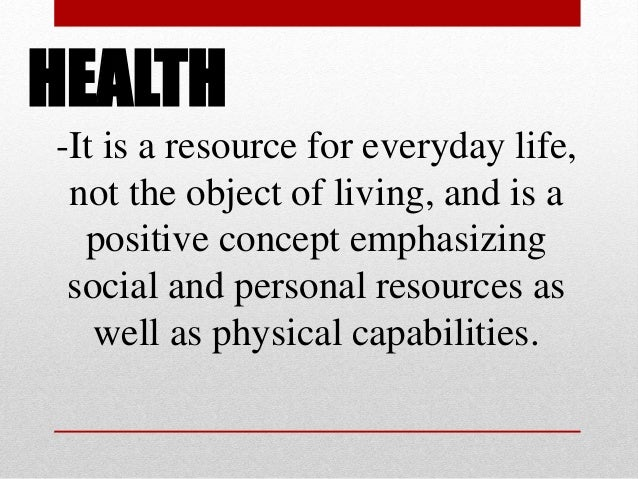 Holistic Health – Harmony and balance in all aspect of health-physical, mental, emotional, social and moral-spiritual.