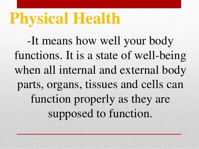 Few ways to ensure good physical health.