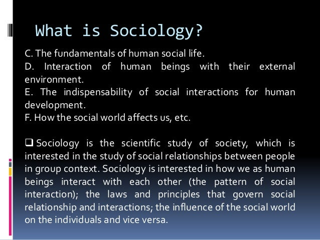 sociology and human interaction Many evolutionary biologists think that human emotions exist today because they conferred an evolutionary enhancing social interaction: what sociology.