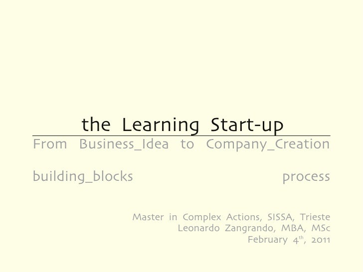 the Learning Start-upFrom Business_Idea to Company_Creationbuilding_blocks                              process           ...