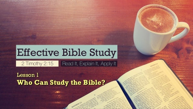 Who Can Study the Bible? (Effective Bible Study)