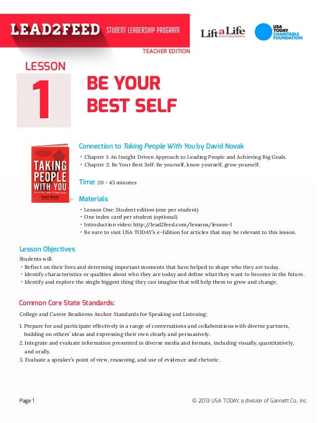 11 TEACHER EDITION BE YOUR BEST SELF Connection to Taking People With You by David Novak Materials Page 1 © 2013 USA TODAY...
