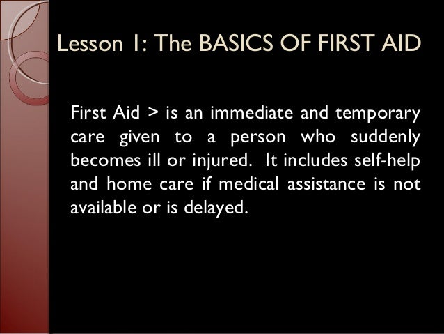 Lesson 1 (the basics of first aid) lesson 2 (survey of the scene and the victims) Slide 2