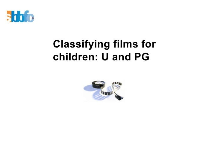 Classifying films for children: U and PG