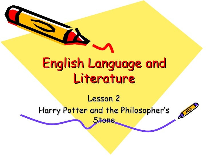 English Language and Literature Lesson 2 Harry Potter and the Philosopher's Stone