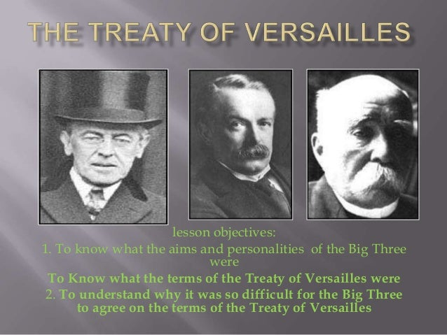 lesson objectives:1. To know what the aims and personalities of the Big Three                            were To Know what...