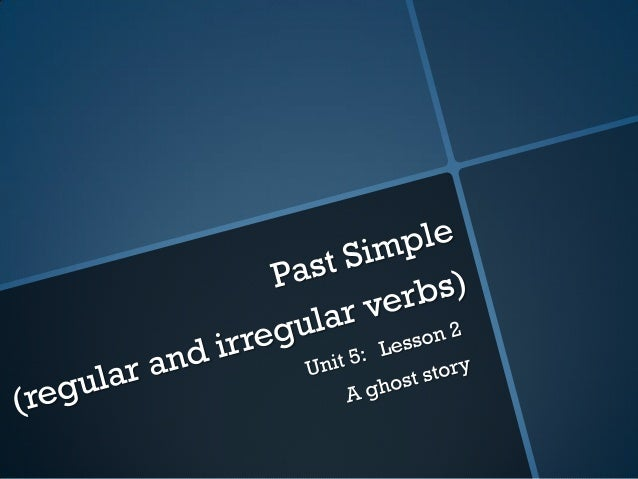 A regular verb is a verb that follows this  rule:Past form of the verb = Present form of theverb + ed / dFor example: F...
