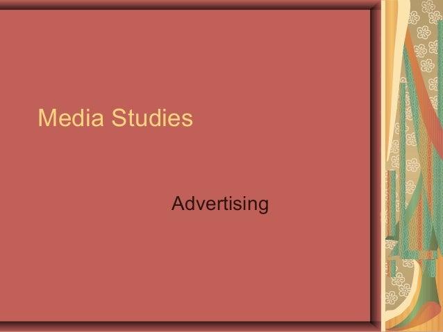 Media Studies           Advertising
