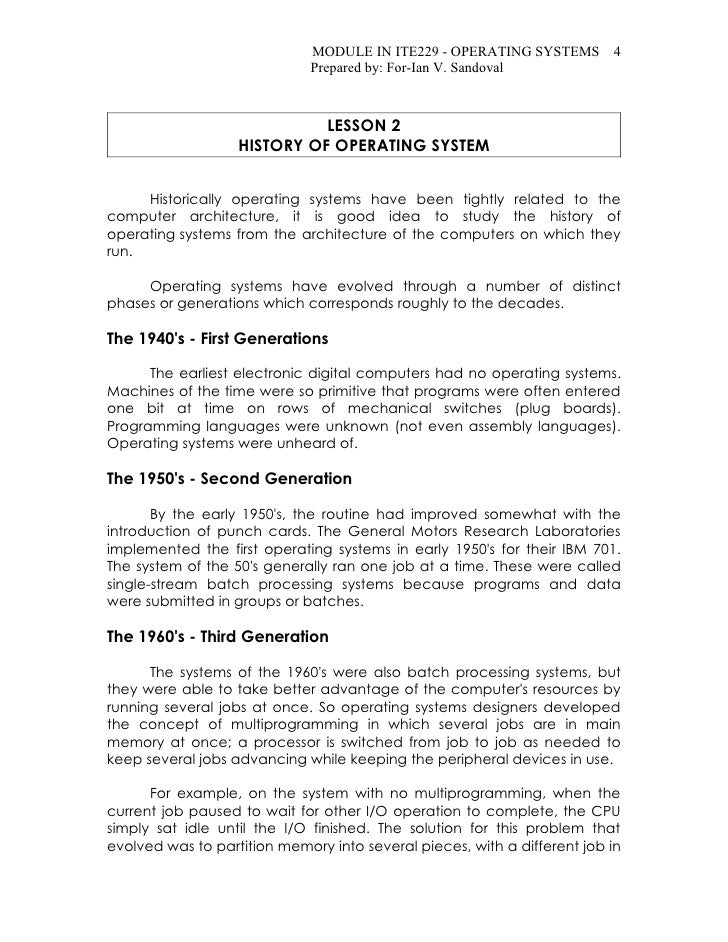 history of the operating system essay In short, the operating system is the brain of a computer the computer only works depending on what kind of operating system it is using most people prefer.