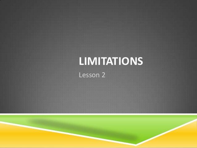 LIMITATIONSLesson 2