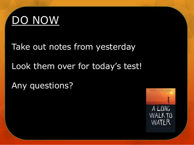 DO NOW Take out notes from yesterday Look them over for today's test! Any questions?