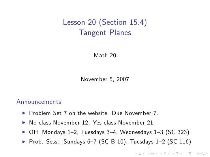 Lesson 20 (Section 15.4)                     Tangent Planes                           Math 20                        Novem...