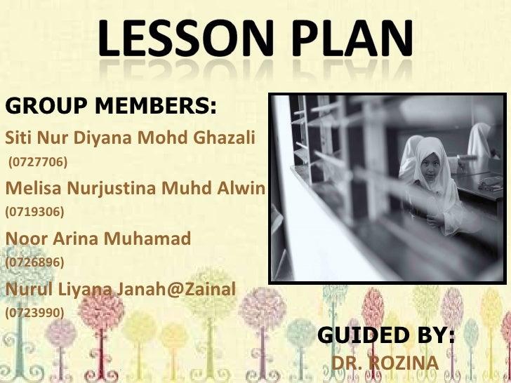 GROUP MEMBERS: Siti Nur Diyana Mohd Ghazali (0727706) Melisa Nurjustina Muhd Alwin (0719306) Noor Arina Muhamad (0726896) ...