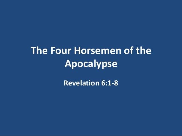 Revelation 6:1-8 ~ Lesson 20 ~ The 4 Horsemen