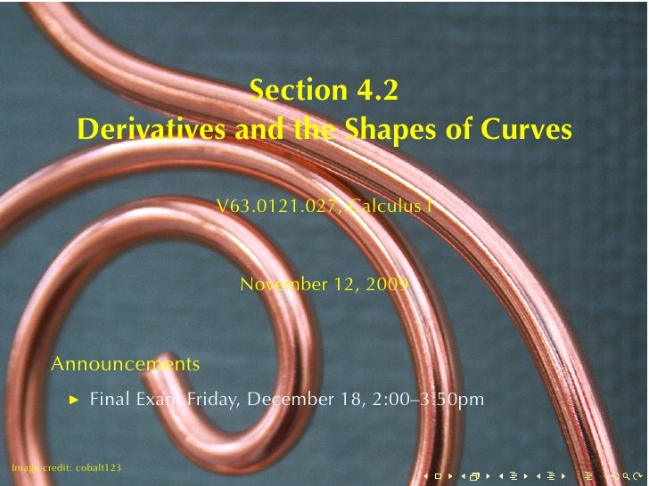 Section4.2              DerivativesandtheShapesofCurves                               V63.0121.027, CalculusI      ...