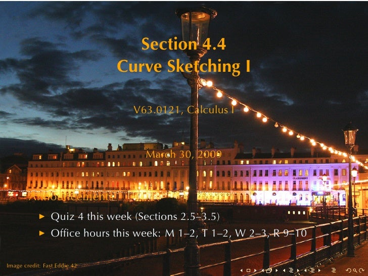 Section	4.4                               Curve	Sketching	I                                   V63.0121, Calculus	I        ...