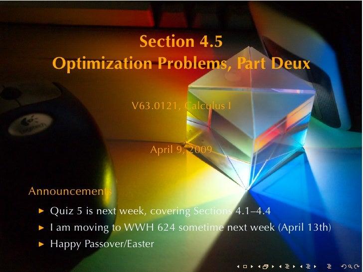 Section4.5    OptimizationProblems, PartDeux                     V63.0121, CalculusI                           April9...