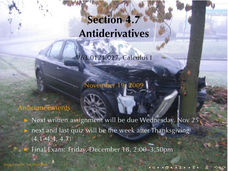 Section4.7                                Antiderivatives                                V63.0121.027, CalculusI        ...