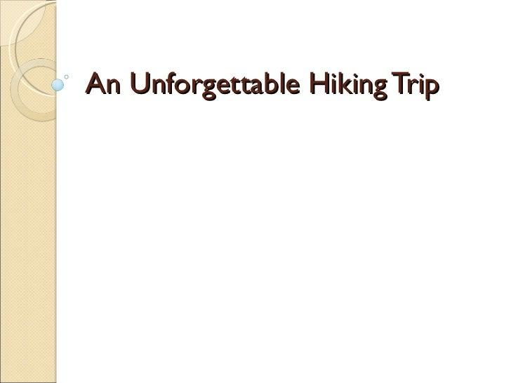 An Unforgettable Hiking Trip