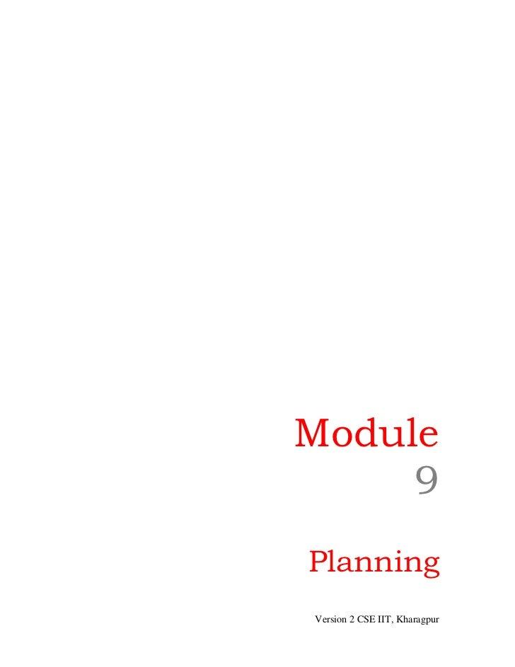 Module     9PlanningVersion 2 CSE IIT, Kharagpur