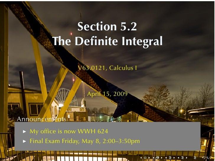Section5.2           TheDefiniteIntegral                     V63.0121, CalculusI                          April15, 200...