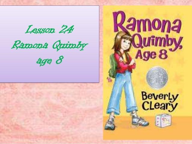 Lesson 24Ramona Quimbyage 8