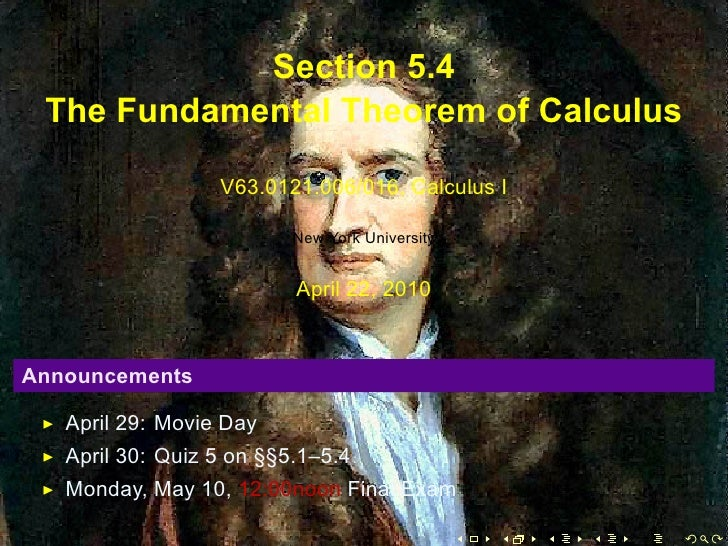 Section 5.4      The Fundamental Theorem of Calculus                        V63.0121.006/016, Calculus I                  ...