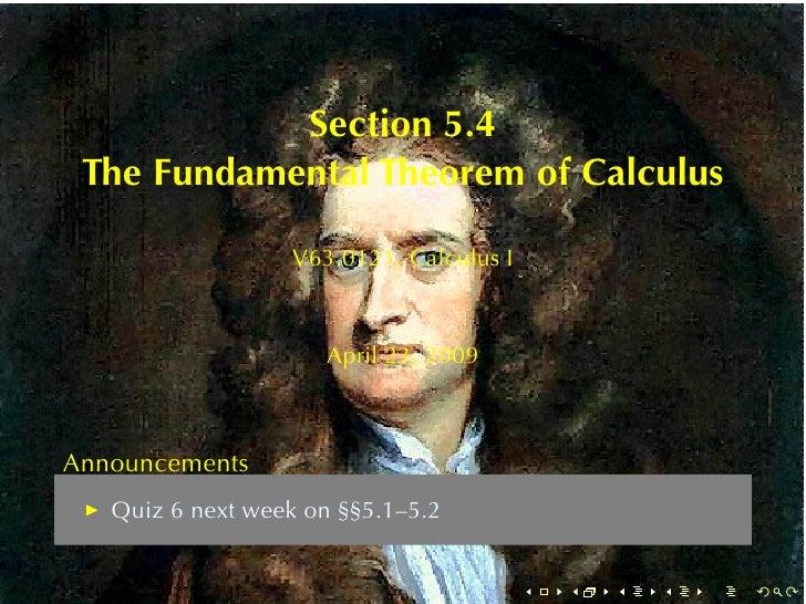Section5.4  TheFundamentalTheoremofCalculus                    V63.0121, CalculusI                         April23,...