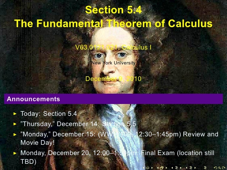 Section 5.4     The Fundamental Theorem of Calculus                        V63.0121.021, Calculus I                       ...