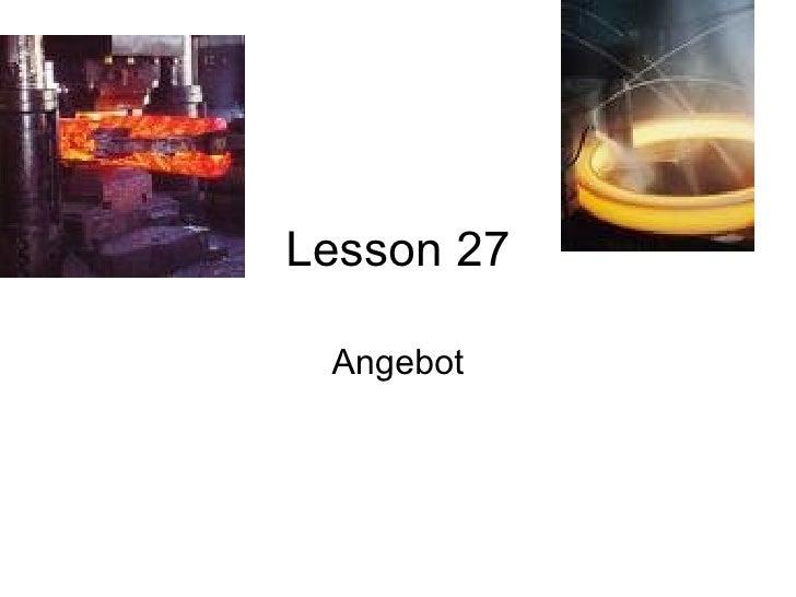 Lesson 27 Angebot