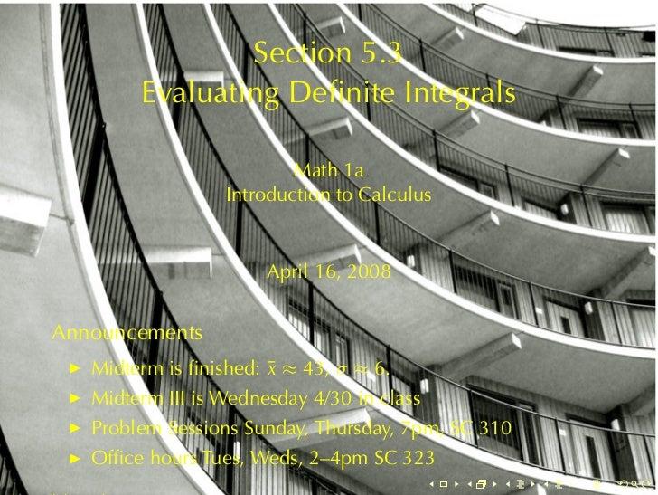 Section5.3           EvaluatingDefiniteIntegrals                              Math1a                     Introductiont...