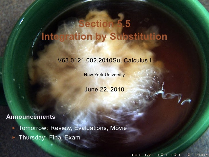Section 5.5           Integration by Substitution                  V63.0121.002.2010Su, Calculus I                        ...