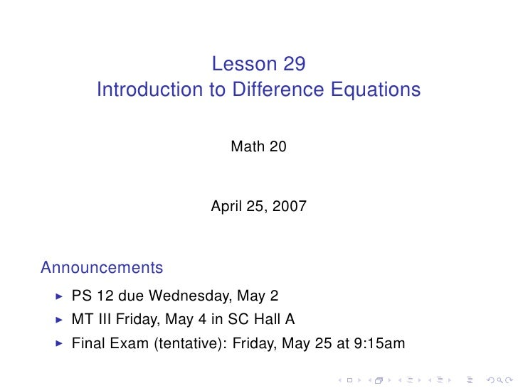 Lesson 29       Introduction to Difference Equations                            Math 20                          April 25,...