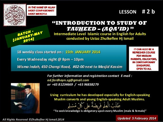 "IN THE NAME OF ALLAH MOST COMPASIONATE MOST MERCIFUL  TCH -MAY BA RY NUA 4] [JA 201  LESSON  #2b  ""INTRODUCTION TO STUDY O..."