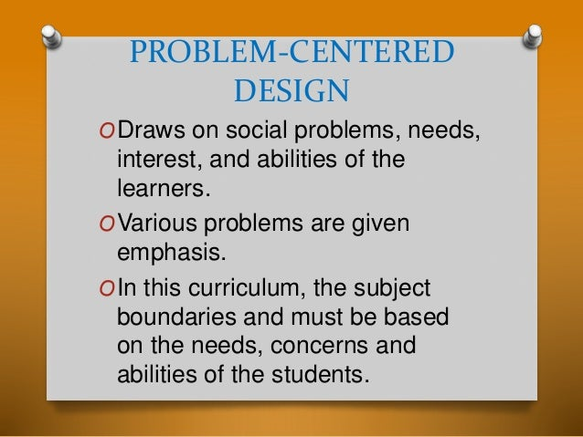Problem centered design life situation core social reconstructions design