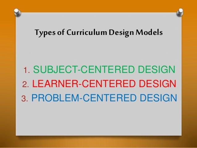 types of curriculum design