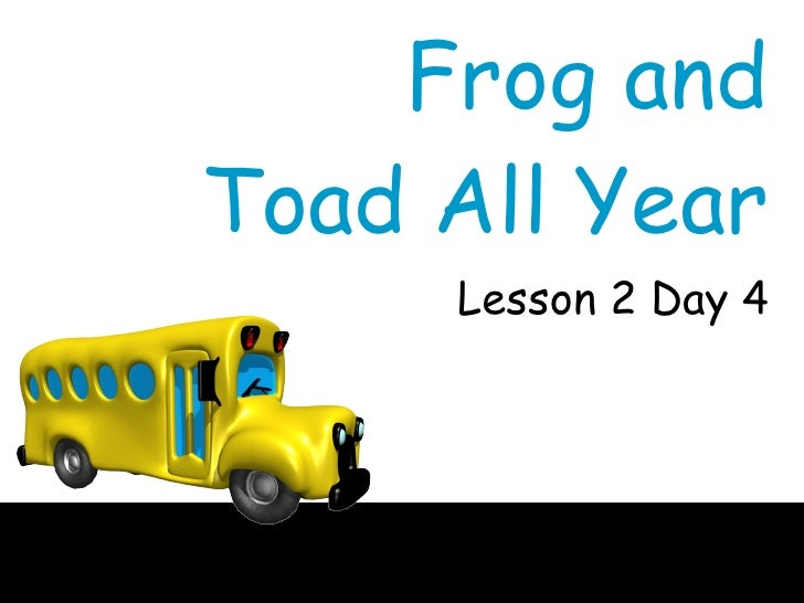 Frog and Toad All Year Lesson 2 Day 4
