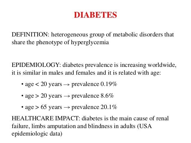 the definition demographics and cures for diabetes Diabetes dictionary share from a specific illness in relation to the total population agents are pills taken for the treatment of type 2 diabetes.