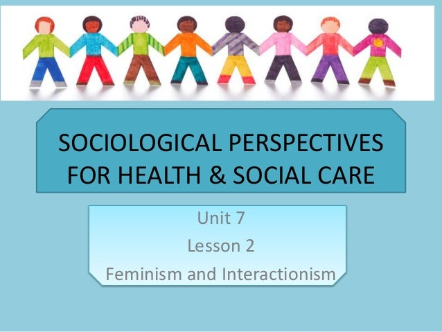 a comparison of the two sociological perspectives on health Three major perspectives in sociology  emile durkheim suggested that social consensus takes one of two forms:  sociological perspective on health.