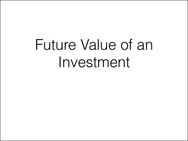 Future Value of an Investment